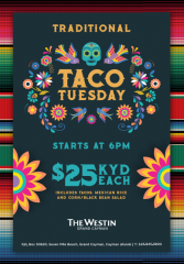 Traditional Taco Tuesday at the Westin!